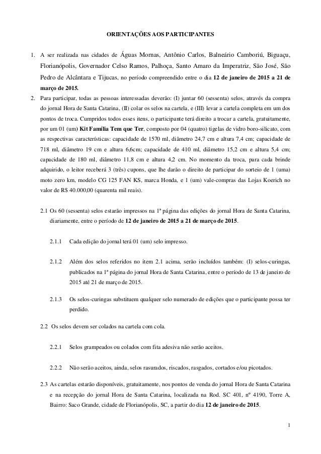 1 ORIENTAÇÕES AOS PARTICIPANTES 1. A ser realizada nas cidades de Águas Mornas, Antônio Carlos, Balneário Camboriú, Biguaç...