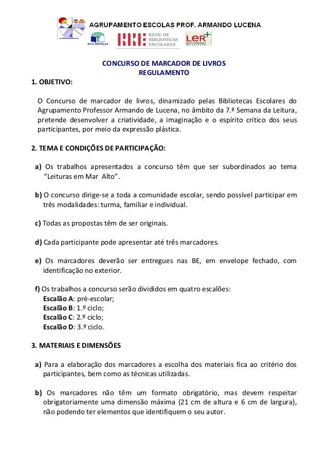 CONCURSO DE MARCADOR DE LIVROS                              REGULAMENTO1. OBJETIVO: O Concurso de marcador de livros, dina...