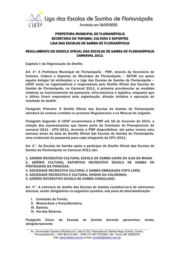 PREFEITURA MUNICIPAL DE FLORIANÓPOLIS                   SECRETARIA DE TURISMO, CULTURA E ESPORTES                  LIGA DA...