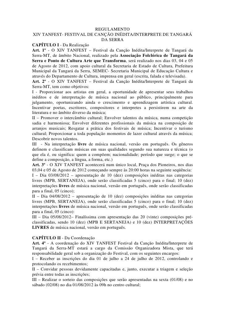 REGULAMENTO XIV TANFEST- FESTIVAL DE CANÇÃO INÉDITA/INTERPRETE DE TANGARÁ                                      DA SERRACAP...