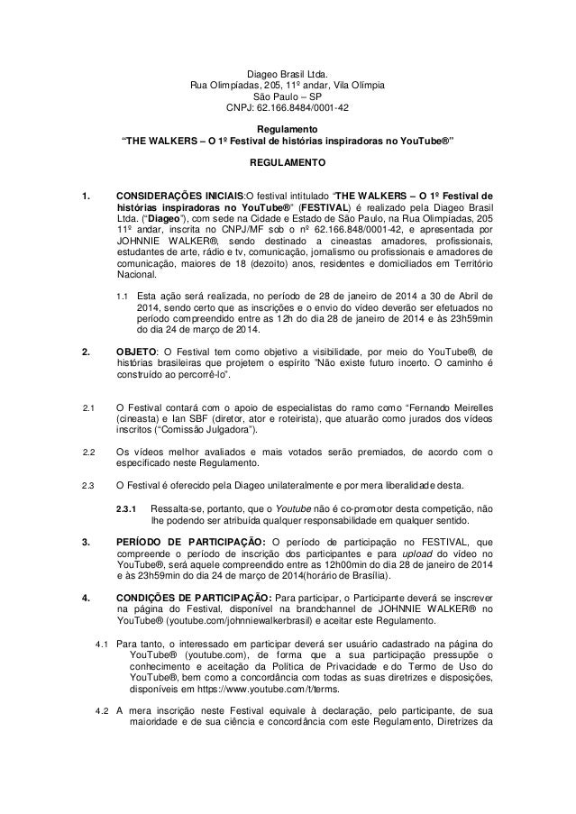"Diageo Brasil Ltda. Rua Olimpíadas, 205, 11º andar, Vila Olímpia São Paulo – SP CNPJ: 62.166.8484/0001-42 Regulamento ""THE..."