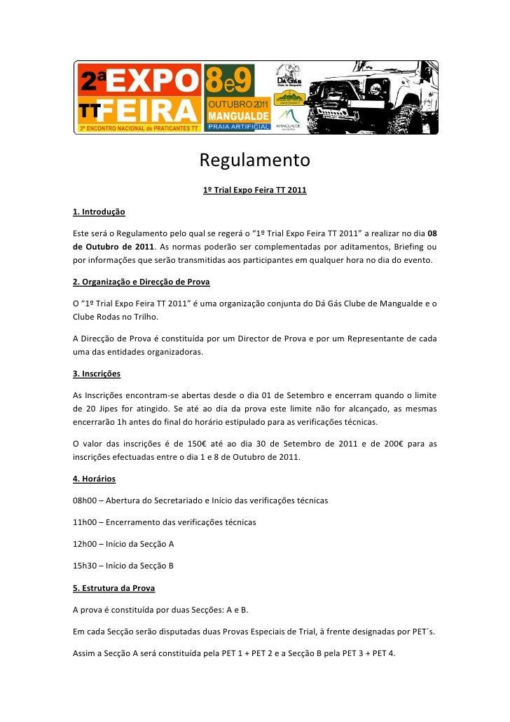Regulamento                                  1º Trial Expo Feira TT 20111. IntroduçãoEste será o Regulamento pelo qual se ...