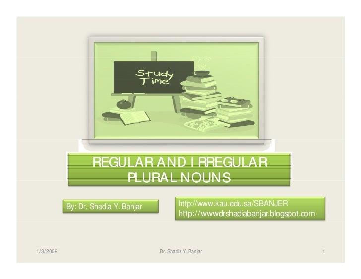 REGULAR AND I RREGULAR                          PLURAL NOUNS                                                 http://www.ka...