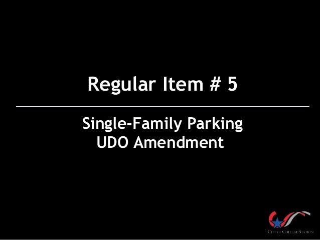 Single-Family Parking UDO Amendment Regular Item # 5