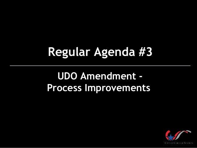 Regular Agenda #3 UDO Amendment Process Improvements