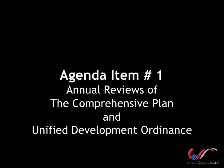 Agenda Item # 1       Annual Reviews of   The Comprehensive Plan              andUnified Development Ordinance