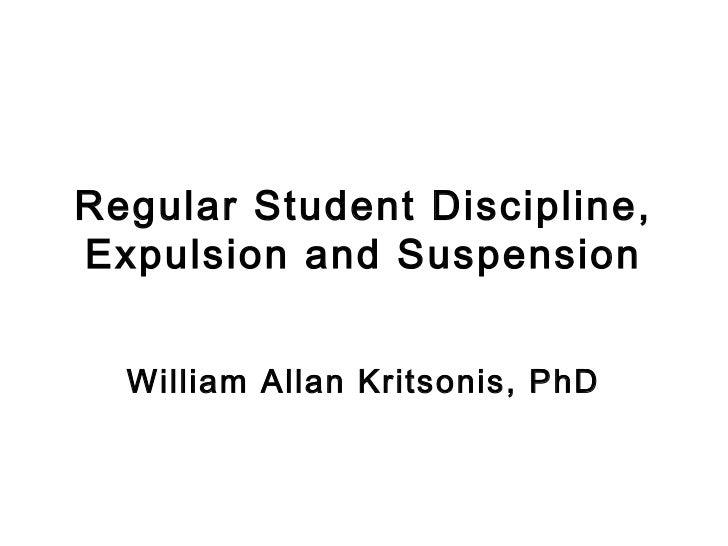 Regular Student Expulsion and Suspension PPT. - William Allan Kritsonis, PhD