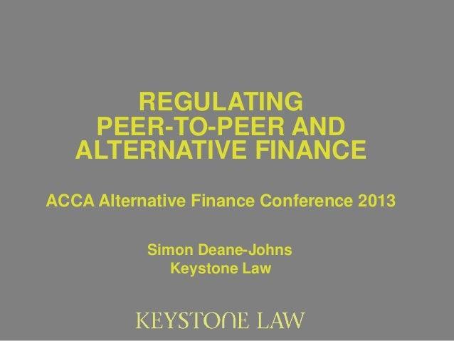 Regulating peer to-peer and alternative finance - sdj