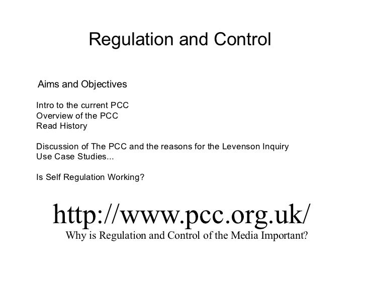 Regulation and ControlAims and ObjectivesIntro to the current PCCOverview of the PCCRead HistoryDiscussion of The PCC and ...