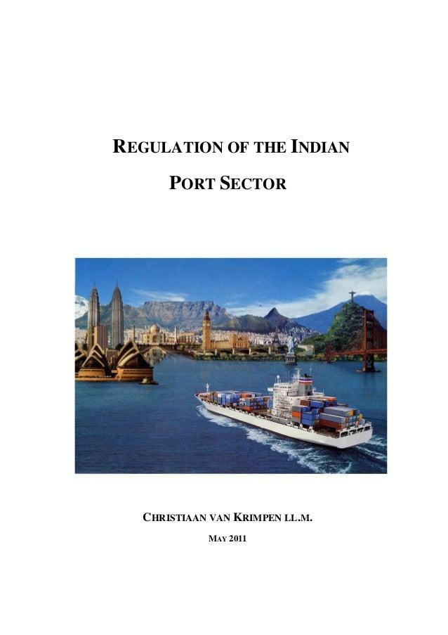 REGULATION OF THE INDIANPORT SECTORCHRISTIAAN VAN KRIMPEN LL.M.MAY 2011