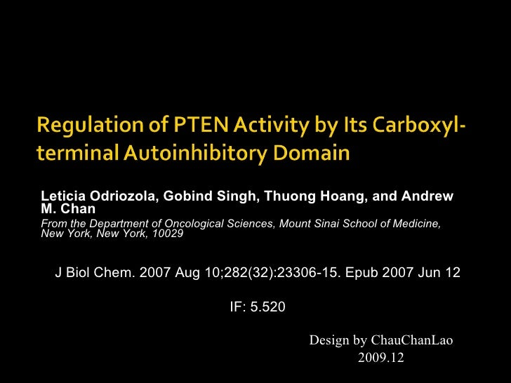 Leticia Odriozola, Gobind Singh, Thuong Hoang, and Andrew M. Chan From the Department of Oncological Sciences, Mount Sinai...