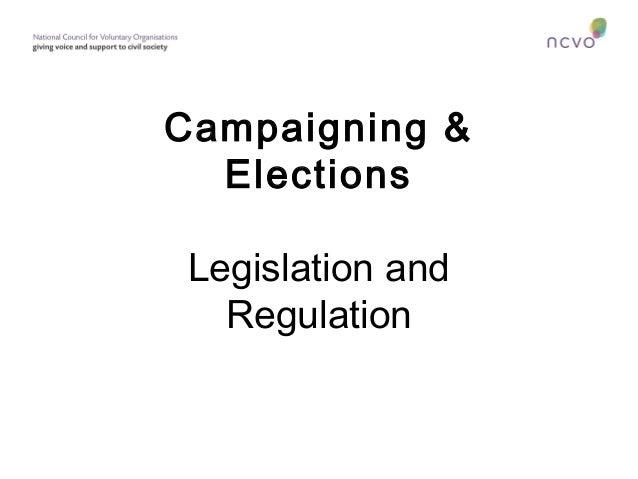 Campaigning & Elections Legislation and Regulation