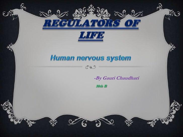 Regulators of life