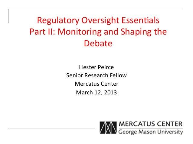 Regulatory Oversight Essentials, Part II: Monitoring and Shaping the Debate