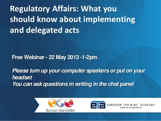 Regulatory Affairs: What you should know about   implementing and delegated acts