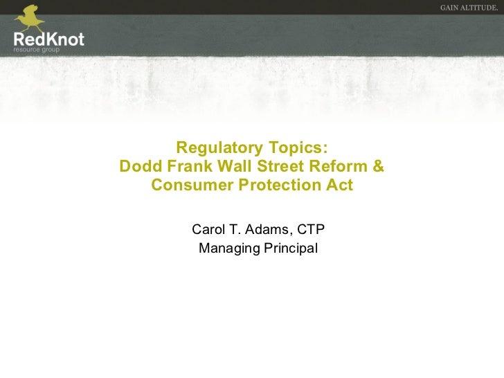 Regulatory Topics   Dodd Frank Act