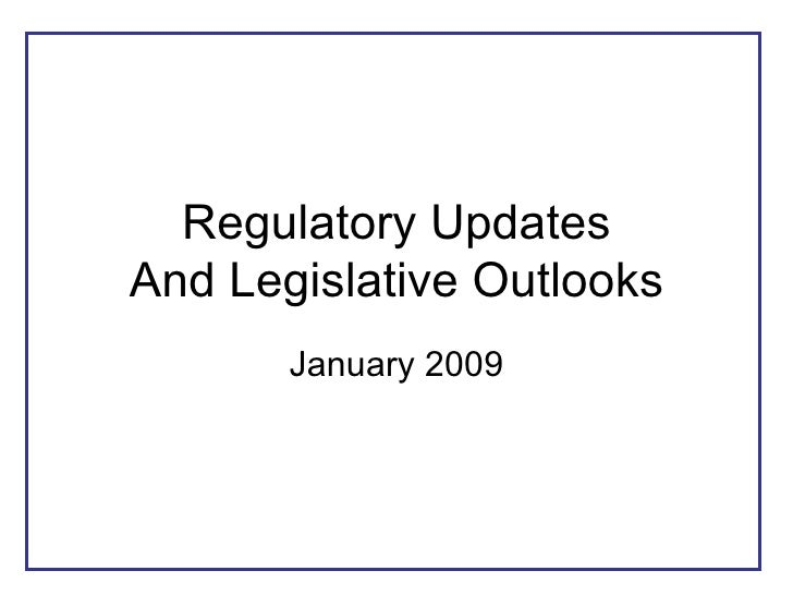 Regulatory Updates January 2009