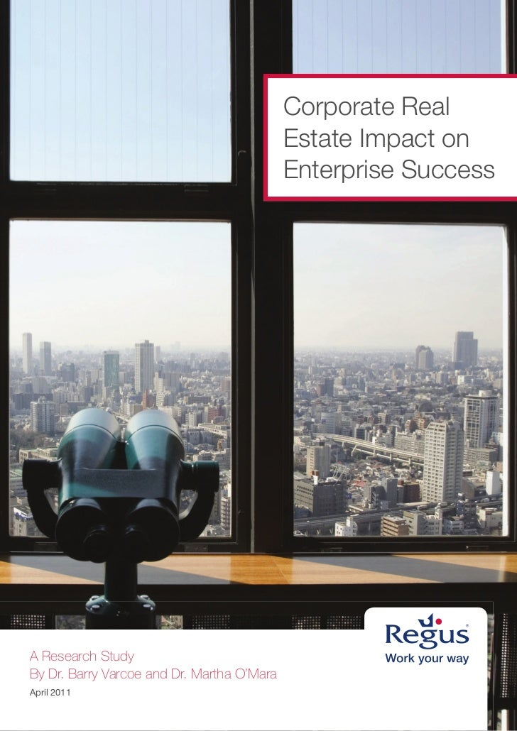 Corporate Real                                            Estate Impact on                                            Ente...