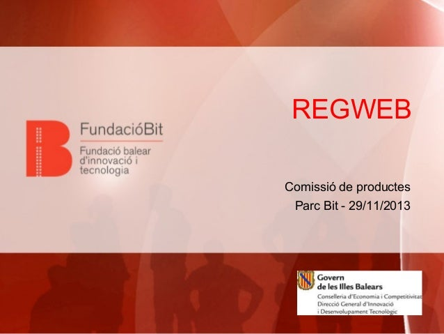 REGWEB Comissió de productes Parc Bit - 29/11/2013