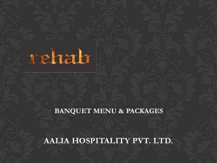Rehab banquet presentation