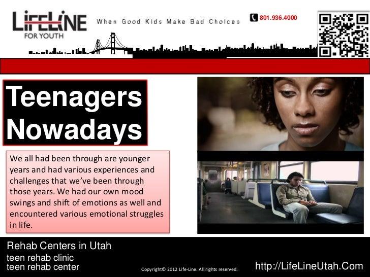 Rehab centers in utah - teenagers nowadays