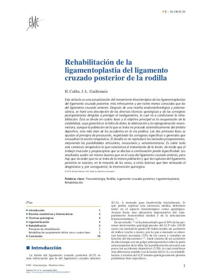 E – 26-240-D-20  Rehabilitación de la ligamentoplastia del ligamento cruzado posterior de la rodilla H. Cullin, J.-L. Guil...
