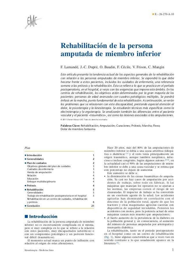 ¶ E – 26-270-A-10  Rehabilitación de la persona amputada de miembro inferior F. Lamandé, J.-C. Dupré, O. Baudin, F. Cécile...
