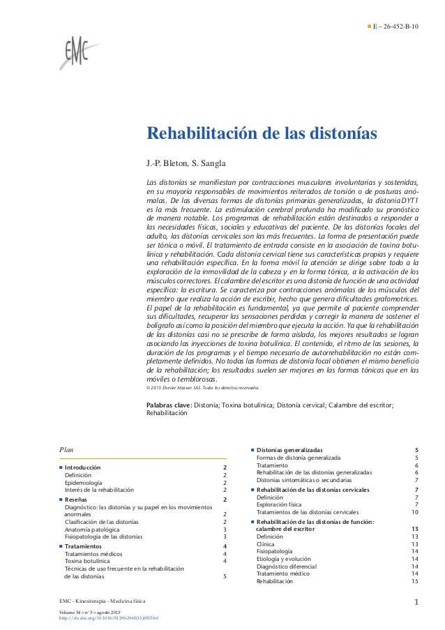 E – 26-452-B-10  Rehabilitación de las distonías J.-P. Bleton, S. Sangla Las distonías se manifiestan por contracciones mus...