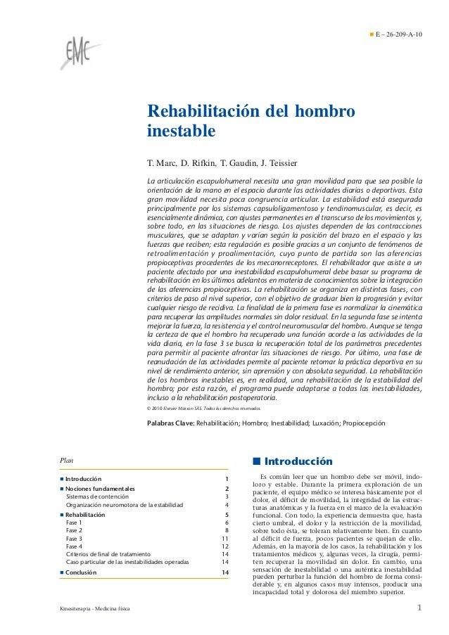 ¶ E – 26-209-A-10  Rehabilitación del hombro inestable T. Marc, D. Rifkin, T. Gaudin, J. Teissier La articulación escapulo...