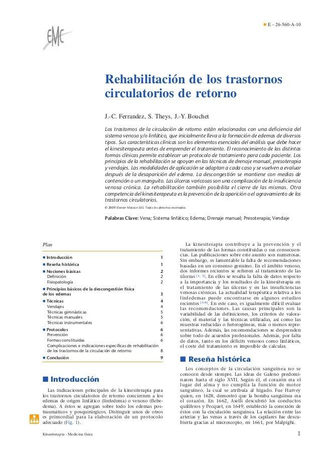 ¶ E – 26-560-A-10  Rehabilitación de los trastornos circulatorios de retorno J.-C. Ferrandez, S. Theys, J.-Y. Bouchet Los ...