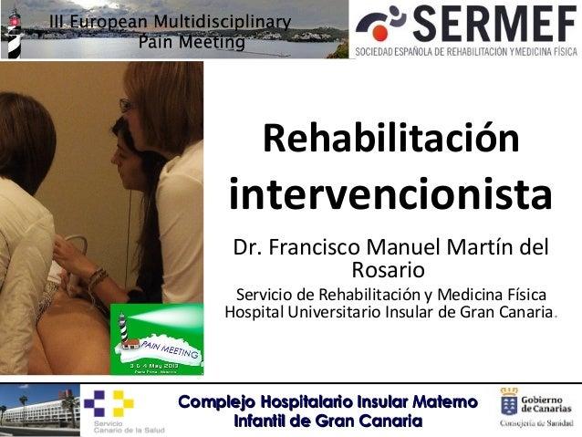 Rehabilitación intervencionista