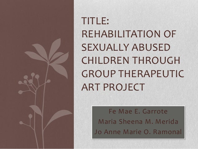 Rehabilitaion on sexually abused