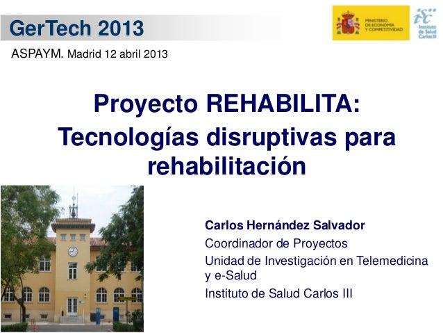 Rehabilita tecn20130412 gertech