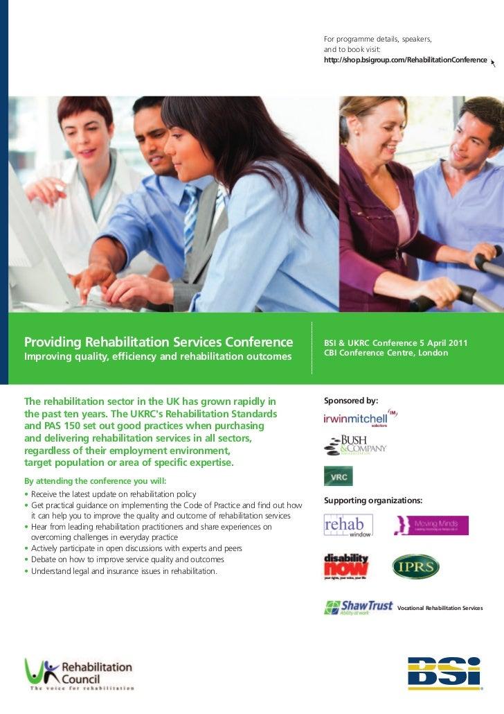 BSI Rehabilitation Conference brochure - Providing Rehabilitation Services Improving quality, efficiency and rehabilitation outcomes