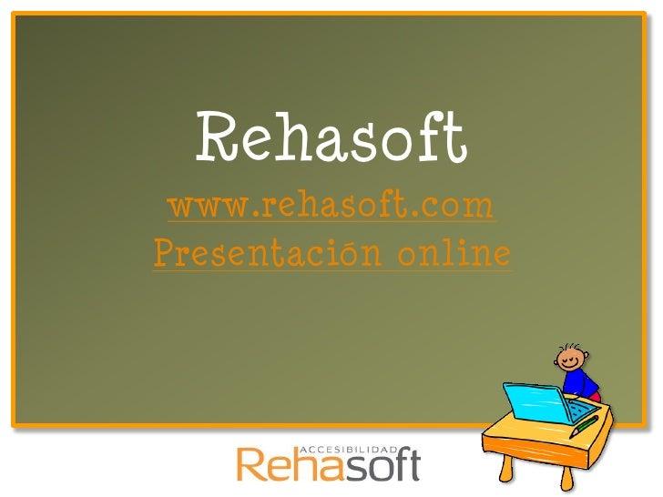 Rehasoft www.rehasoft.comPresentación online