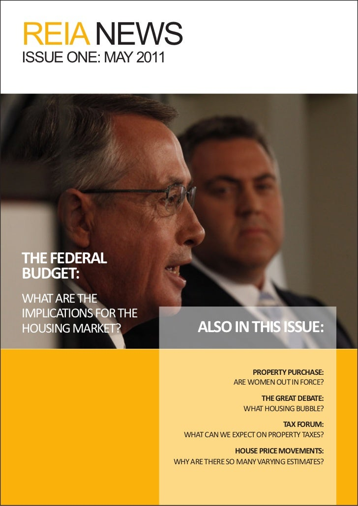 REIA NEWSISSUE ONE: MAY 2011THE FEDERALBUDGET:WHAT ARE THEIMPLICATIONS FOR THEHOUSING MARKET?              ALSO IN THIS IS...