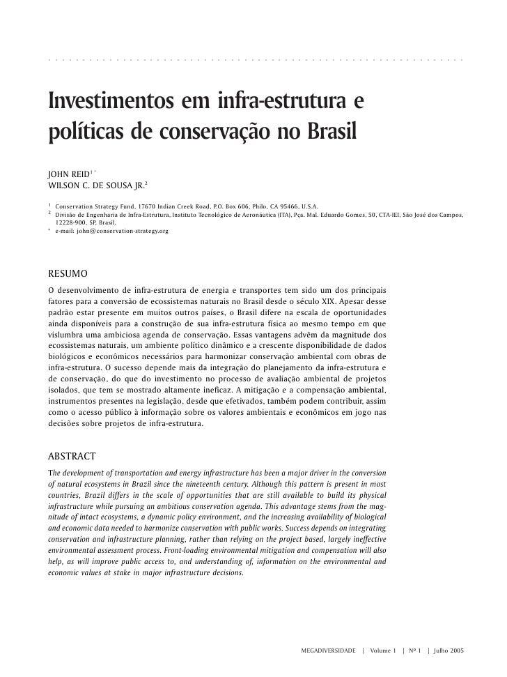 Investimentos em infra-estrutura e políticas de conservação no Brasil