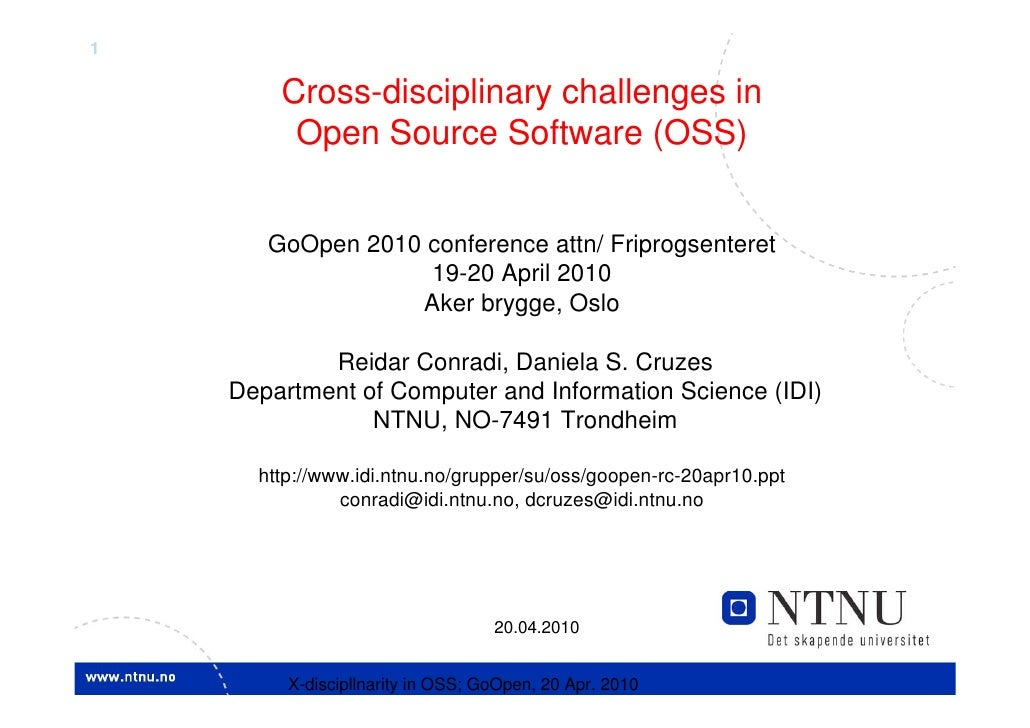 1          Cross-disciplinary challenges in          Open Source Software (OSS)          GoOpen 2010 conference attn/ Frip...