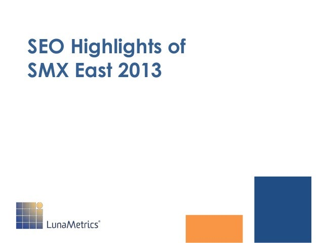 SEO Highlights of SMX East 2013