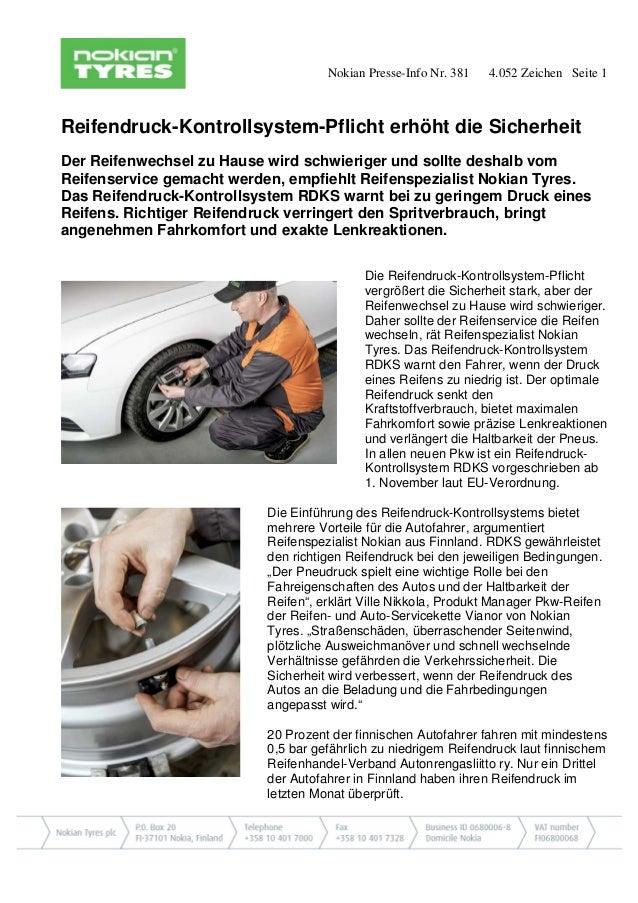 Nokian Presse-Info Nr. 381 4.052 Zeichen Seite 1  Reifendruck-Kontrollsystem-Pflicht erhöht die Sicherheit  Der Reifenwech...