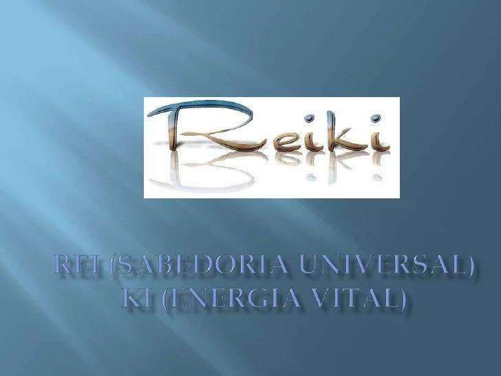   o Reiki é uma terapia holística natural que    preconiza que, através da imposição de    mãos do Terapeuta Reiki, irra...