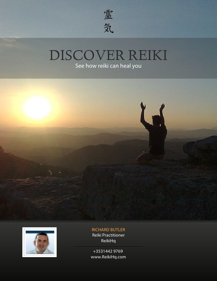 DISCOVER REIKI   See how reiki can heal you         RICHARD BUTLER         Reiki Practitioner              ReikiHq        ...