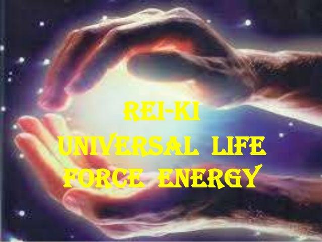 REI-KI Universal LIFE FORCE energy