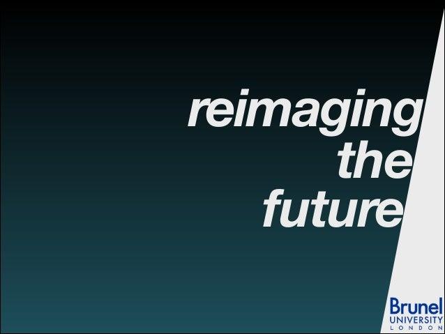 Reimaging the future