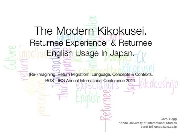 The Modern Kikokusei.Returnee Experience & Returnee    English Usage In Japan.(Re-)Imagining 'Return Migration': Language,...