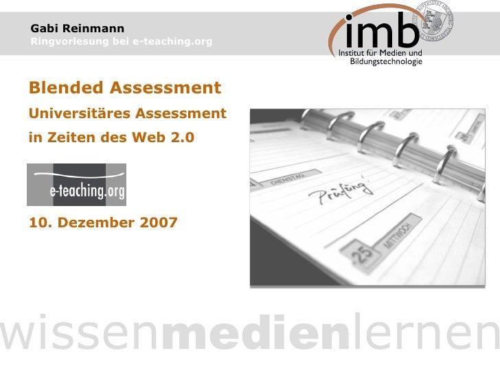 Gabi Reinmann   Ringvorlesung bei e-teaching.org wissen medien lernen Blended Assessment Universitäres Assessment in Zeite...