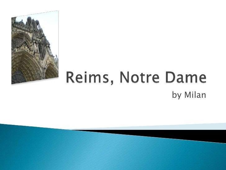 Reims, Notre Dame