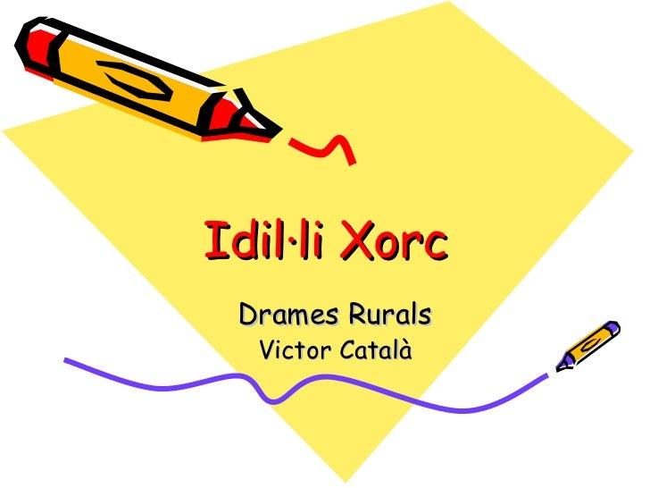 IDIL·LI XORC