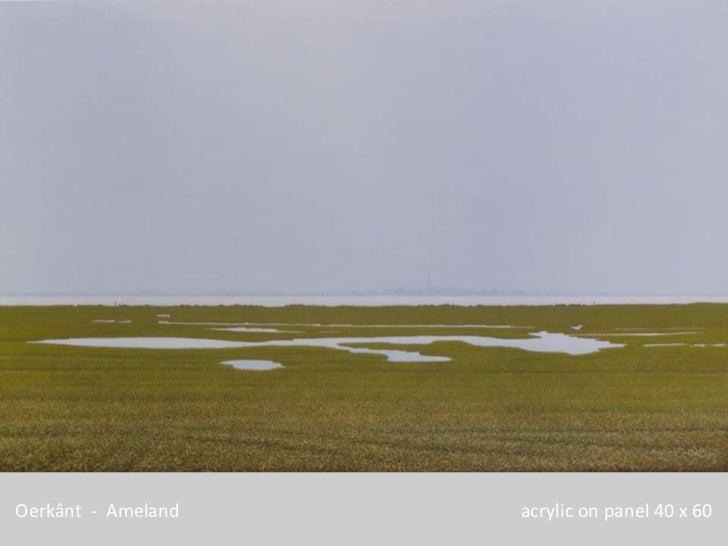 Oerkânt - Ameland   acrylic on panel 40 x 60