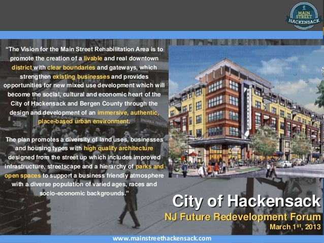 """""""The Vision for the Main Street Rehabilitation Area is to  promote the creation of a livable and real downtown   district ..."""